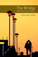 The Bridge and Other Love Stories - Christine Lindop
