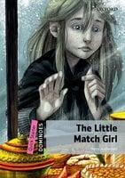 The Little Match Girl - Hans Christian Andersen, Bill Bowler