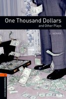 One Thousand Dollars and Other Plays - O. Henry, John Escott