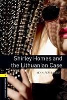 Shirley Homes and the Lithuanian Case - Jennifer Bassett