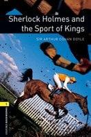 Sherlock Holmes and the Sport of Kings - Sir Arthur Conan Doyle, Jennifer Bassett