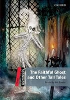 The Faithful Ghost and Other Tall Tales - Bill Bowler