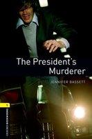 The President's Murderer - Jennifer Bassett