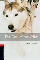 The Call of the Wild - Jack London, Nick Bullard