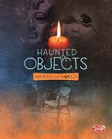 Haunted Objects From Around the World - Megan Cooley Peterson