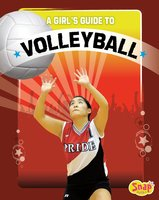 A Girl's Guide to Volleyball - Anastasia Suen