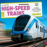 High-Speed Trains - Nikki Clapper