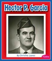 Hector P. Garcia - Christine Juarez
