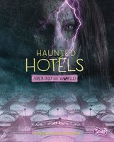 Haunted Hotels Around the World - Megan Cooley Peterson