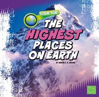 The Highest Places on Earth - Martha Rustad