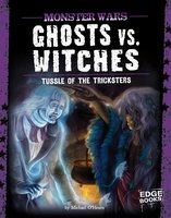 Ghosts vs. Witches: Tussle of the Tricksters - Michael O'Hearn