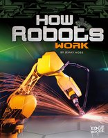 How Robots Work - Jennifer Moss