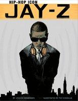 Jay-Z: Hip-Hop Icon - Jessica Gunderson