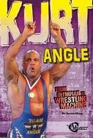 Kurt Angle: From Olympian to Wrestling Machine - Jason Skog