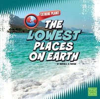 The Lowest Places on Earth - Martha Rustad