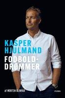 Kasper Hjulmand - Fodbolddrømmer - Morten Glinvad