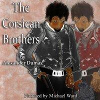 The Corsican Brothers - Alexander Dumas