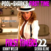 Pool-Shark's First Time: First Timers 22 (Virgin Erotica) - Kimmy Welsh
