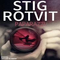 Paparazzi - Stig Rotvit