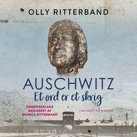 Auschwitz. Et ord er et skrig - Olly Ritterband