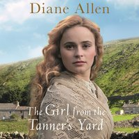 The Girl from the Tanner's Yard - Diane Allen