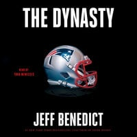 The Dynasty - Jeff Benedict
