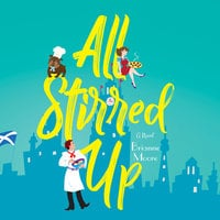 All Stirred Up - Brianne Moore
