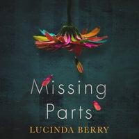 Missing Parts - Lucinda Berry