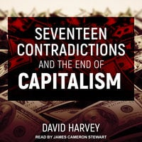 Seventeen Contradictions and the End of Capitalism - David Harvey