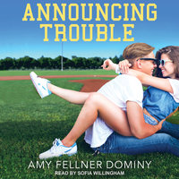 Announcing Trouble - Amy Fellner Dominy