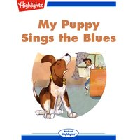 My Puppy Sings the Blues - Erin Berger