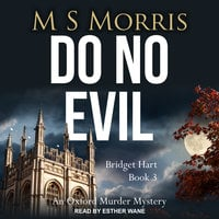 Do No Evil: An Oxford Murder Mystery - M S Morris