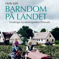 Barndom på landet - Helle Juhl