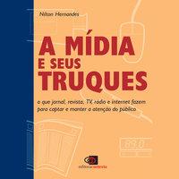 A mídia e seus truques - Nilton Hernandes
