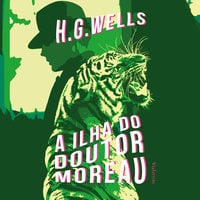 A ilha do Dr. Moreau - H.G. Wells