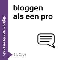 Bloggen als een pro