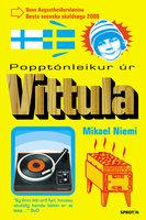 Popptónleikur úr Vittula - Mikael Niemi