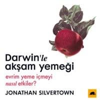 Darwin'le Akşam Yemeği - Jonathan Silvertown