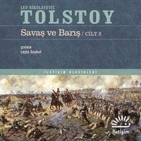 Savaş ve Barış - Cilt 2 - Lev Nikolayeviç Tolstoy