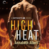 High Heat - Annabeth Albert