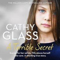 A Terrible Secret - Cathy Glass