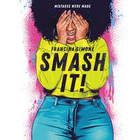 Smash It! - Francina Simone