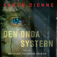 Den onda systern - Karen Dionne