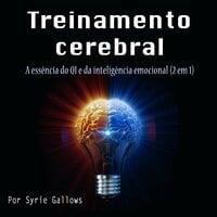 Treinamento cerebral - Syrie Gallows