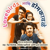 Lovebirds ani Dombkawale S01E01 - Chaitanya Sardeshpande
