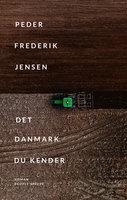 Det Danmark du kender - Peder Frederik Jensen