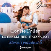 En enkelt hed Havana-nat - Louise Fuller