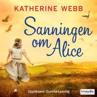 Sanningen om Alice - Katherine Webb