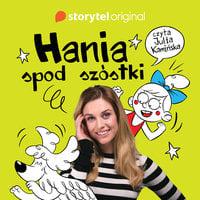 Hania spod szóstki - S1E1 - Marcin Mortka