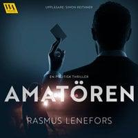 Amatören - Rasmus Lenefors